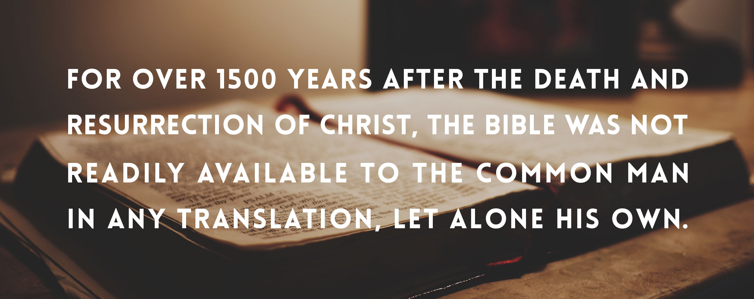 Learn how we got the first english bible
