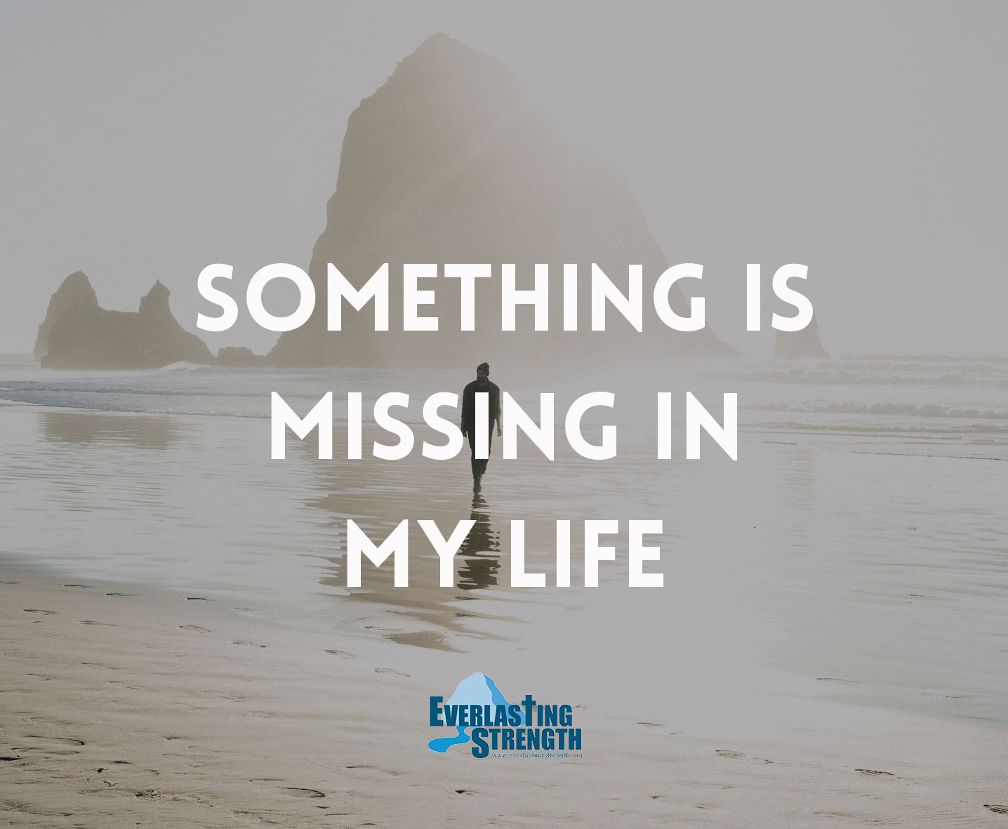 Something is Missing in My Life [How to Become Completely